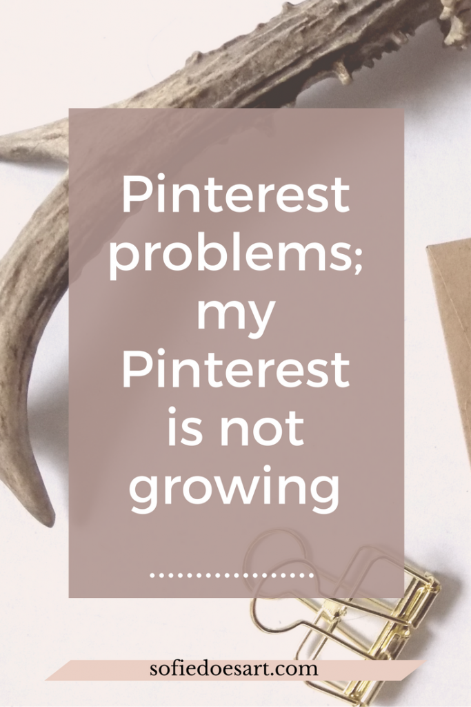 Tips that work and do not work when growing your Pinterest!