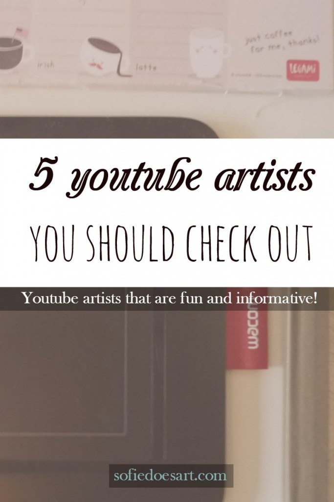 5 youtube artists channels you should check out if you want to learn and have fun.