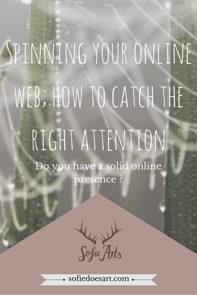How to use your online web to catch the attention of your ideal reader online and use it ti lead them to your blog.
