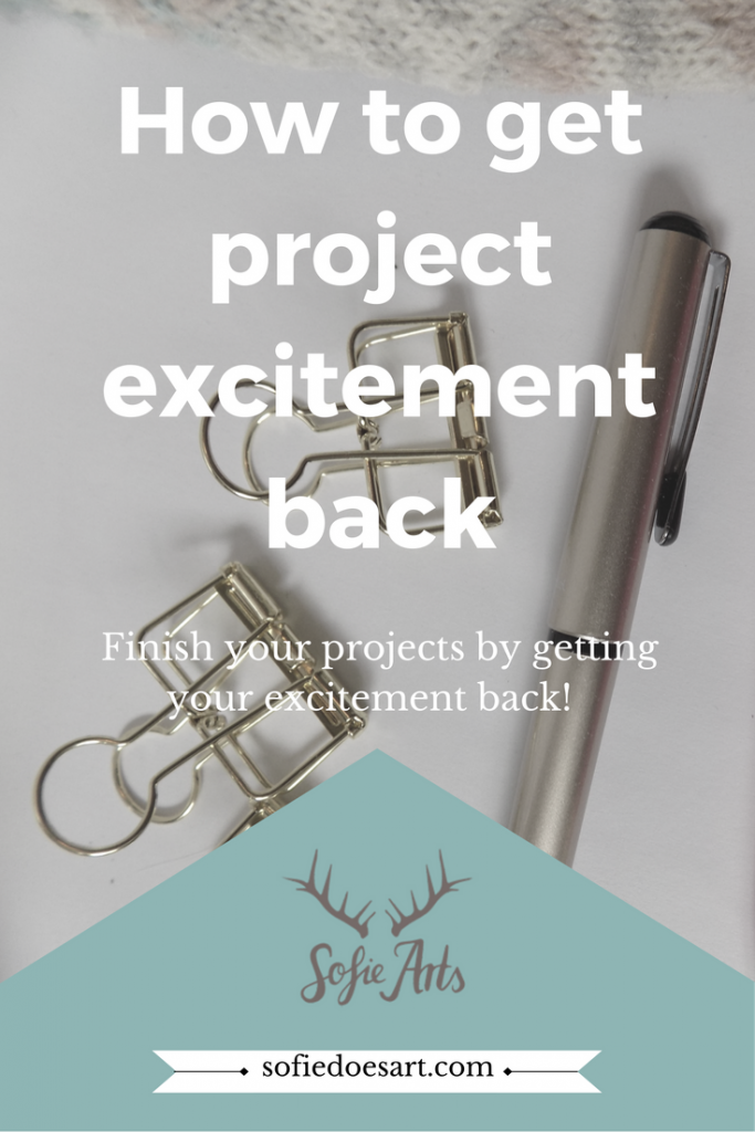 Having trouble finishing project because your not excited over them anymore? Here is how you can get that excitement back!
