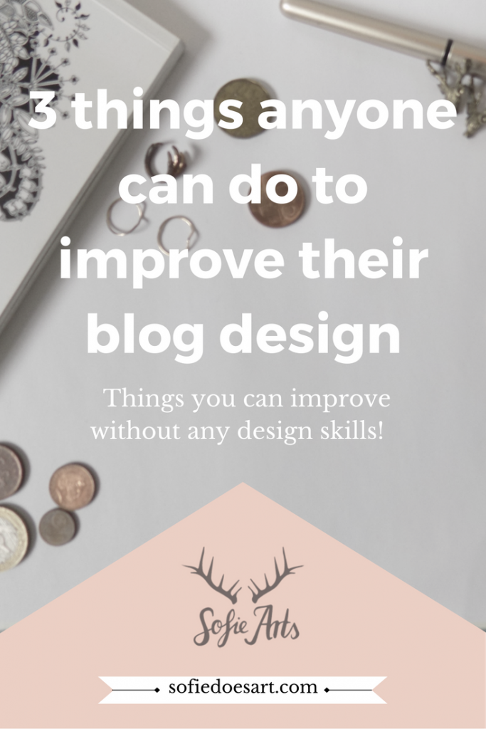 3 things anyone can do to improve their blog design
